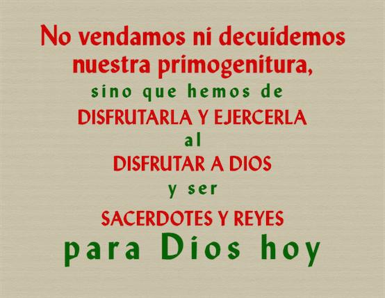 ¡Necesitamos ser reyes y sacerdotes para Dios hoy!